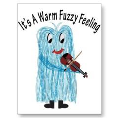 play_the_violin_get_a_warm_fuzzy_feeling_postcard-p239426196163960928baanr_400