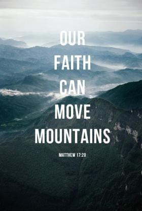 christian-quotes-sayings-faith-can-move-mountains.jpg